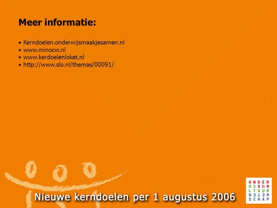 Meer informatie: Kerndoelen.onderwijsmaakjesamen.nl www.minocw.nl