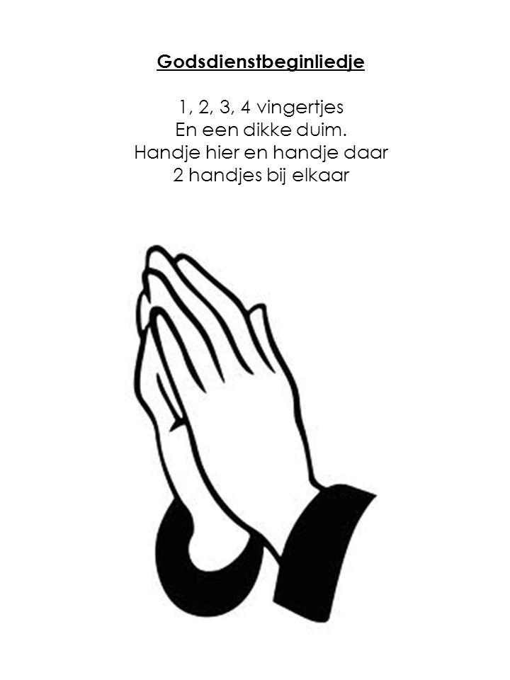 Godsdienstbeginliedje 1, 2, 3, 4 vingertjes En een dikke duim.