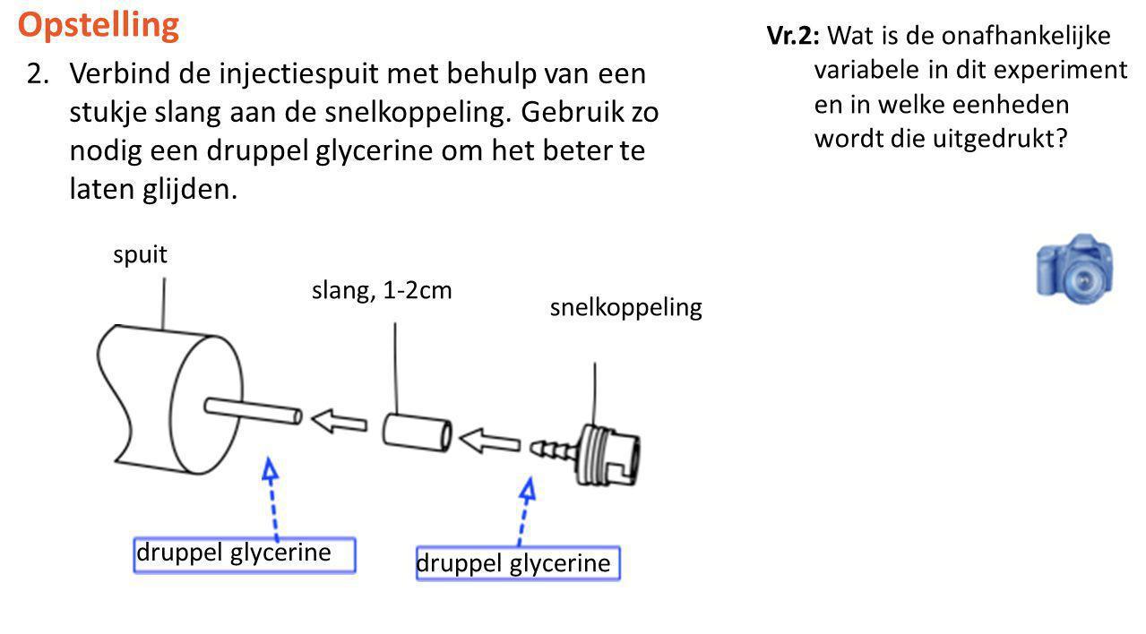 Opstelling Vr.2: Wat is de onafhankelijke variabele in dit experiment en in welke eenheden wordt die uitgedrukt