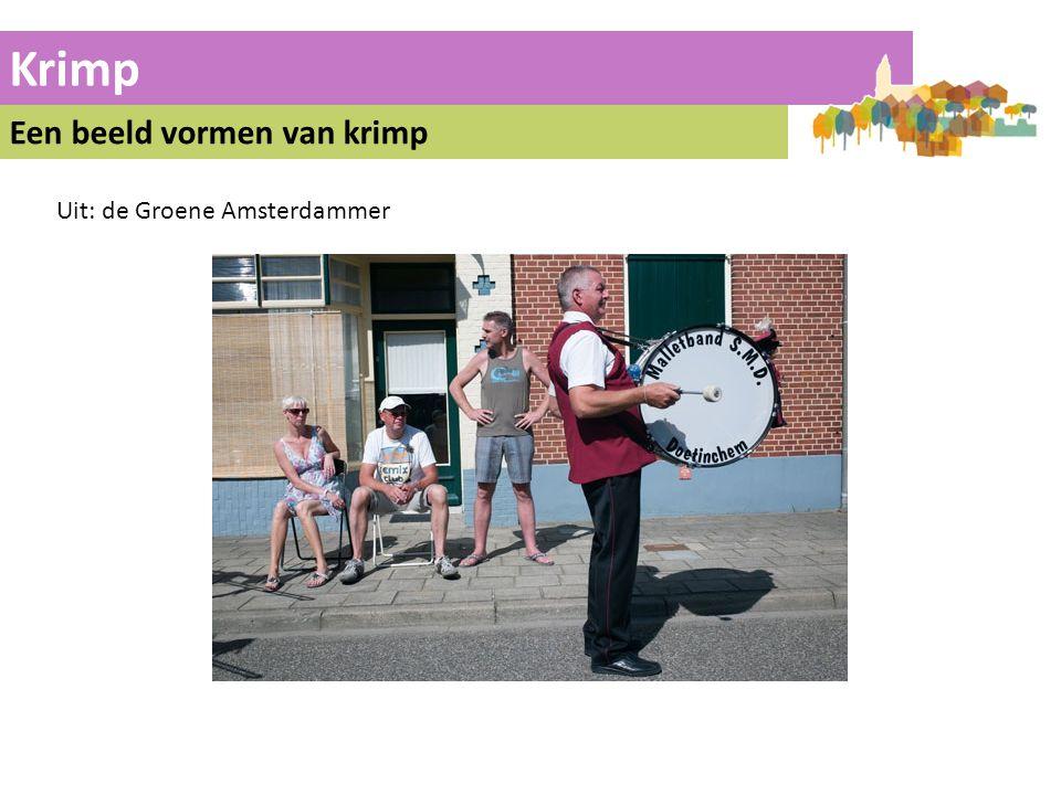 Krimp Een beeld vormen van krimp Uit: de Groene Amsterdammer 15