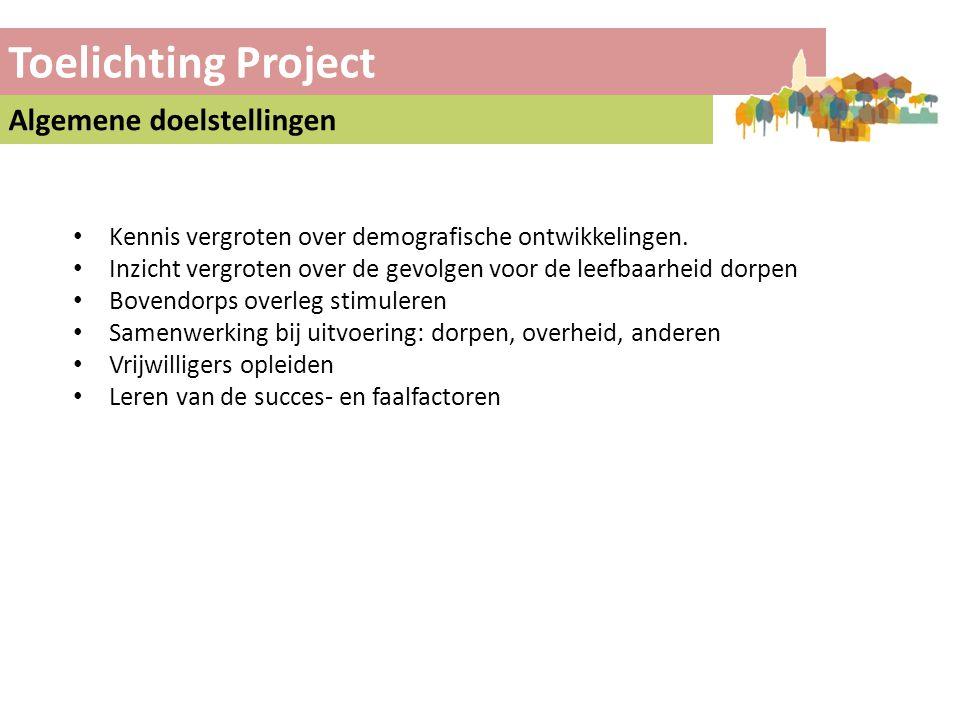 Toelichting Project Algemene doelstellingen
