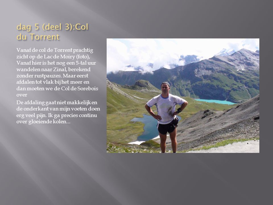 dag 5 (deel 3):Col du Torrent