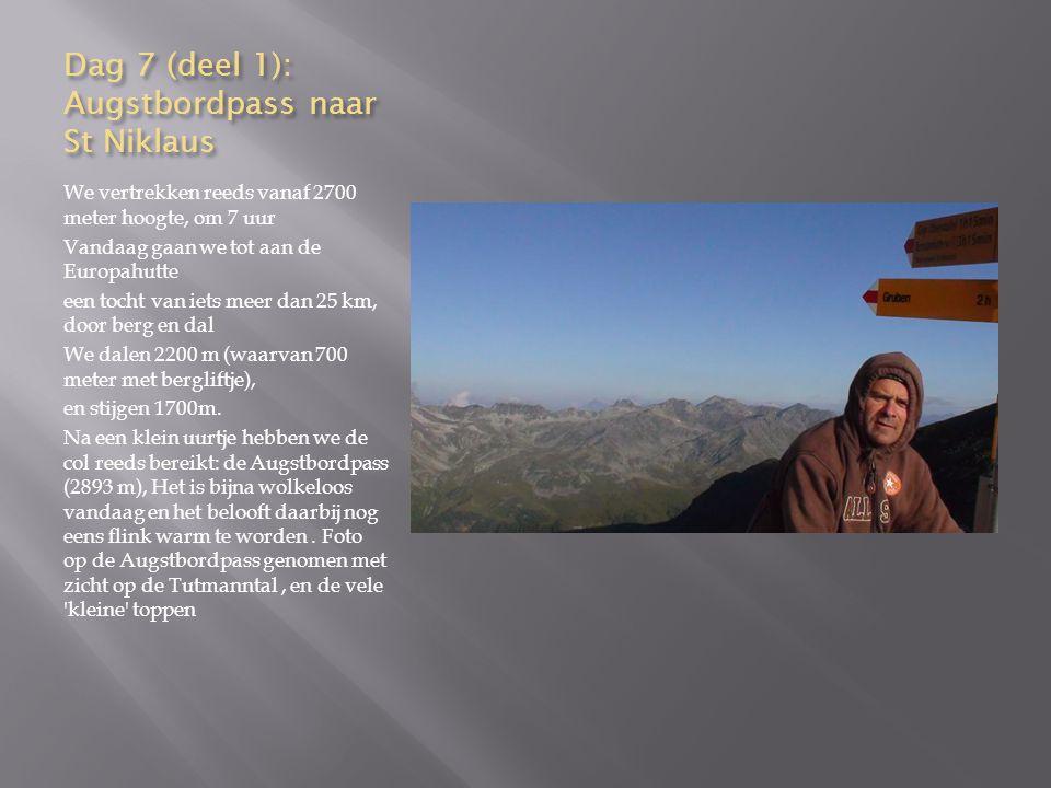 Dag 7 (deel 1): Augstbordpass naar St Niklaus