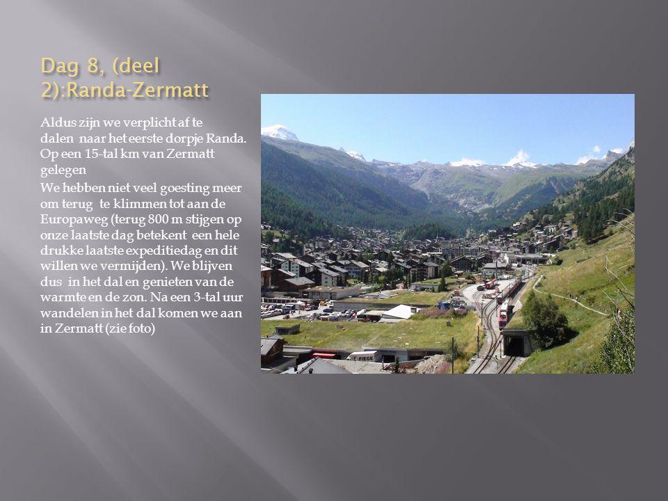 Dag 8, (deel 2):Randa-Zermatt