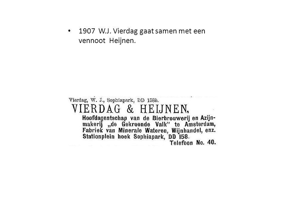 1907 W.J. Vierdag gaat samen met een vennoot Heijnen.