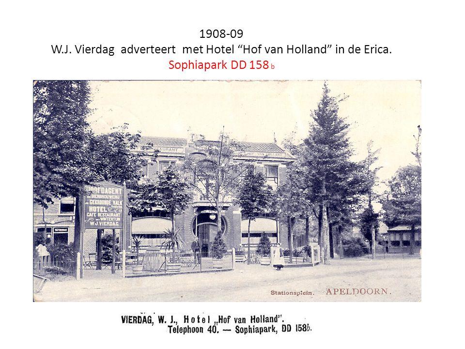 1908-09 W.J. Vierdag adverteert met Hotel Hof van Holland in de Erica. Sophiapark DD 158 b
