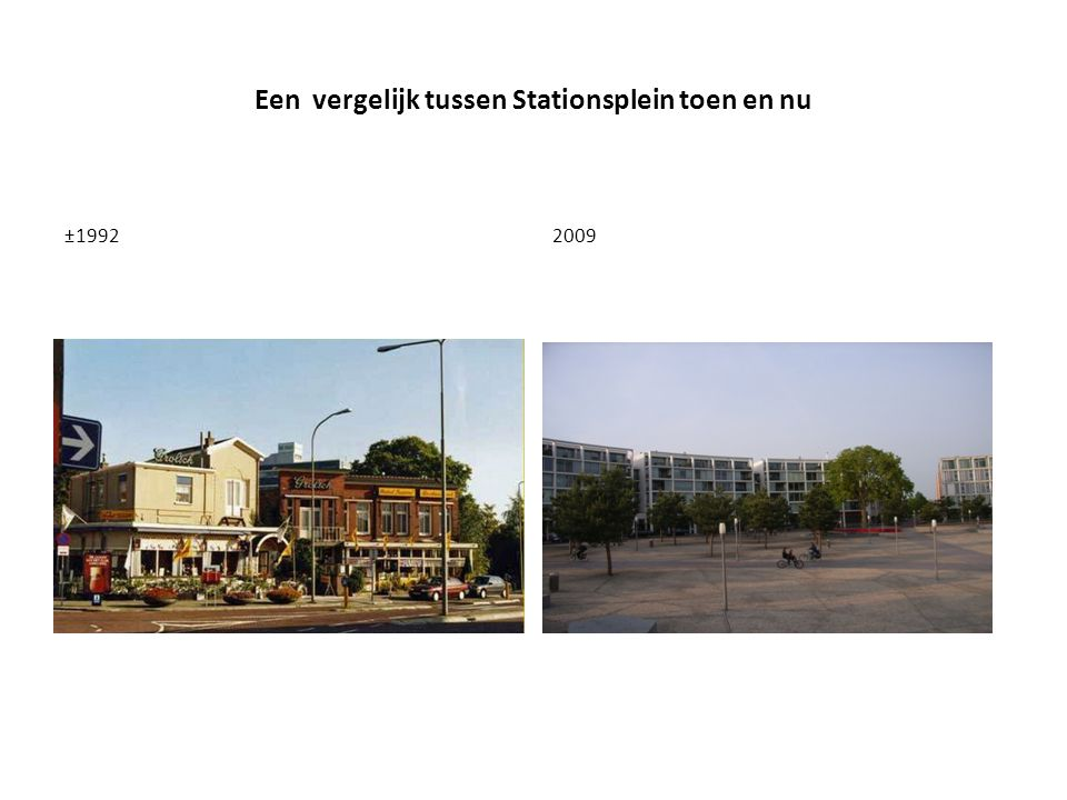 Een vergelijk tussen Stationsplein toen en nu