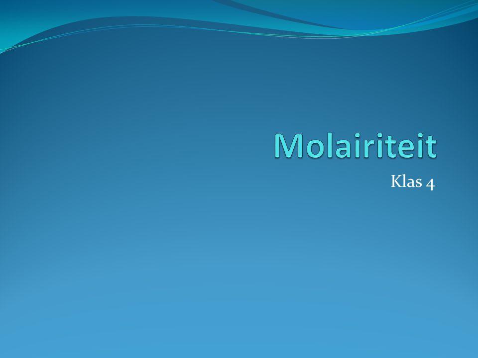 Molairiteit Klas 4