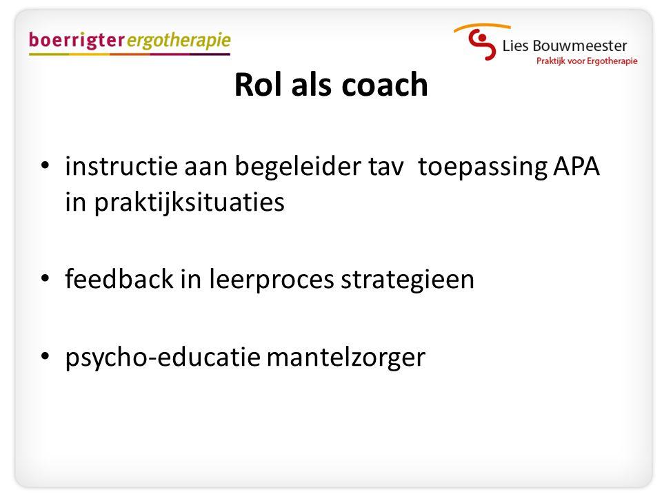 Rol als coach instructie aan begeleider tav toepassing APA in praktijksituaties. feedback in leerproces strategieen.