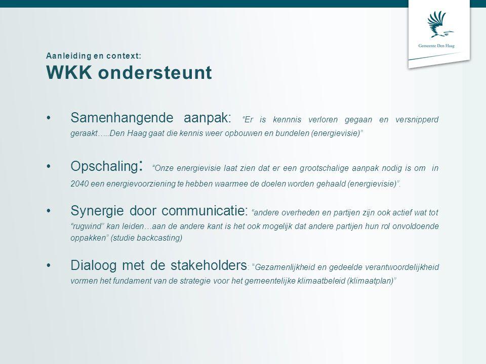 Aanleiding en context: WKK ondersteunt