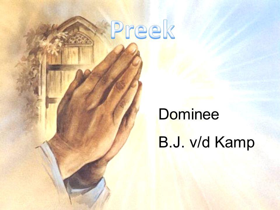Preek Dominee B.J. v/d Kamp