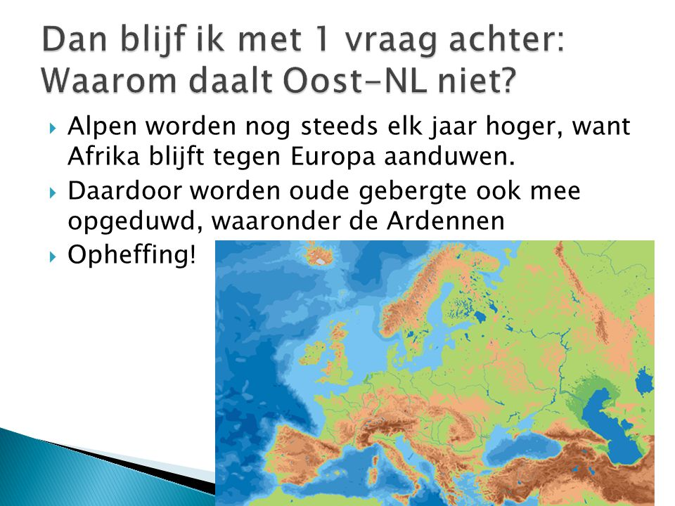 Dan blijf ik met 1 vraag achter: Waarom daalt Oost-NL niet
