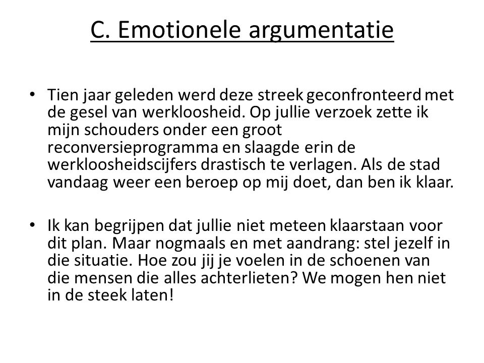 C. Emotionele argumentatie