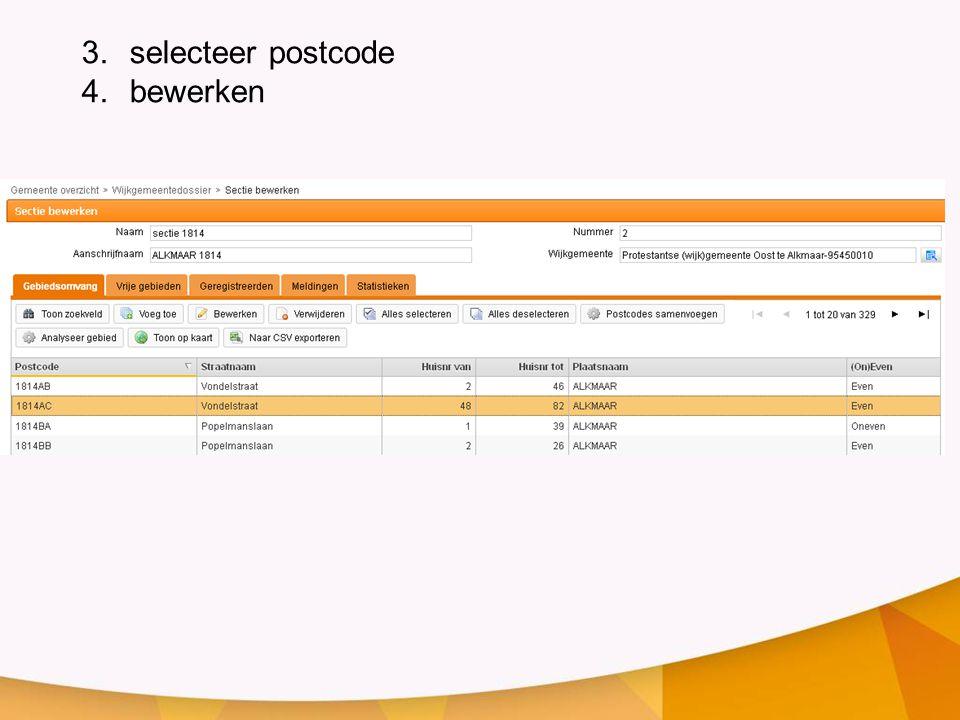 selecteer postcode bewerken