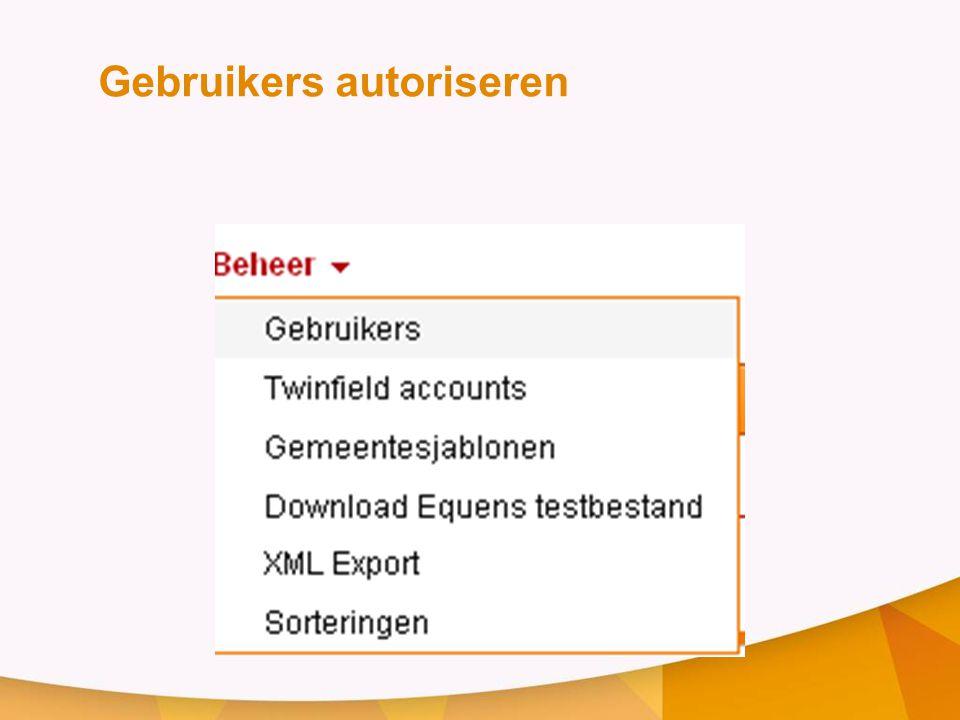 Gebruikers autoriseren