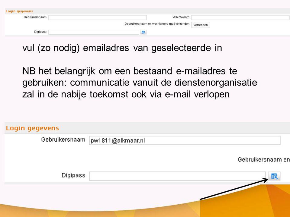 vul (zo nodig) emailadres van geselecteerde in