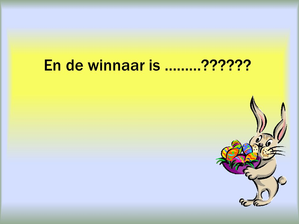 En de winnaar is ………