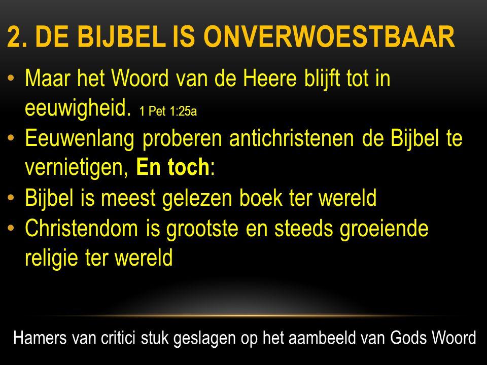 2. De bijbel is onverwoestbaar