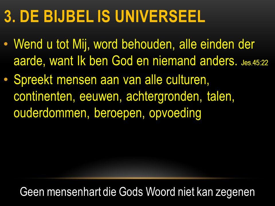 3. De bijbel is universeel