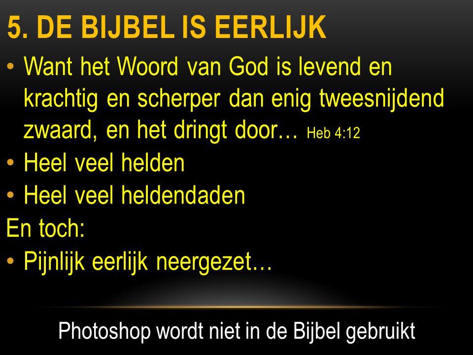 Photoshop wordt niet in de Bijbel gebruikt