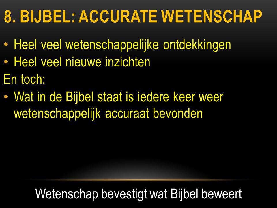8. bijbel: accurate wetenschap