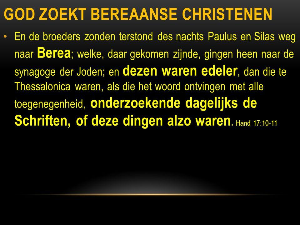 God zoekt bereaanse christenen
