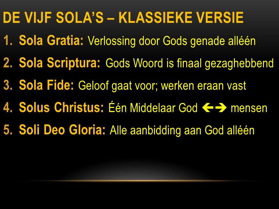 De Vijf Sola's – klassieke versie