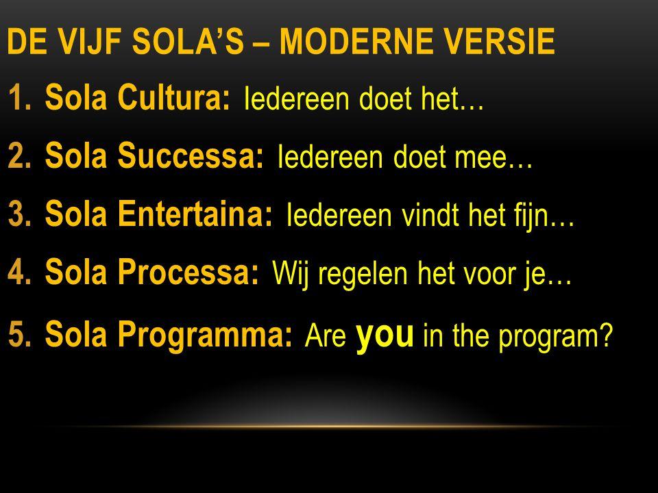 De Vijf Sola's – moderne versie