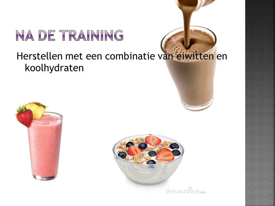 Na de training Herstellen met een combinatie van eiwitten en koolhydraten