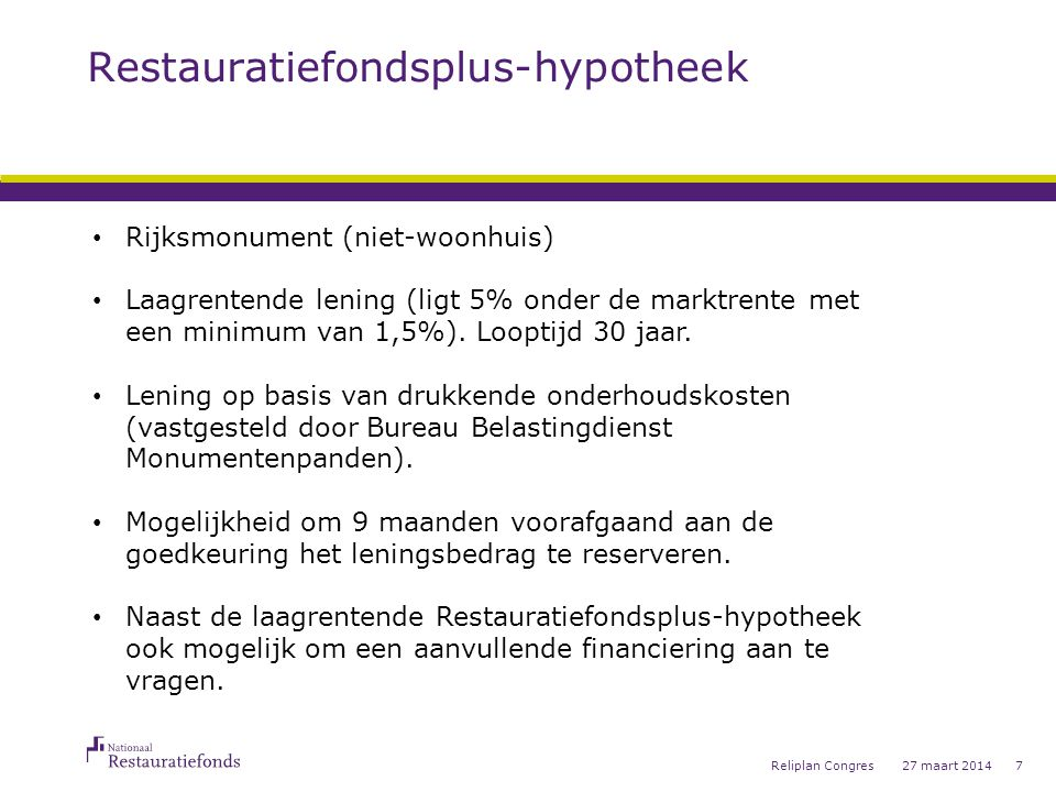 Reservering Restauratiefonds-plus hypotheek