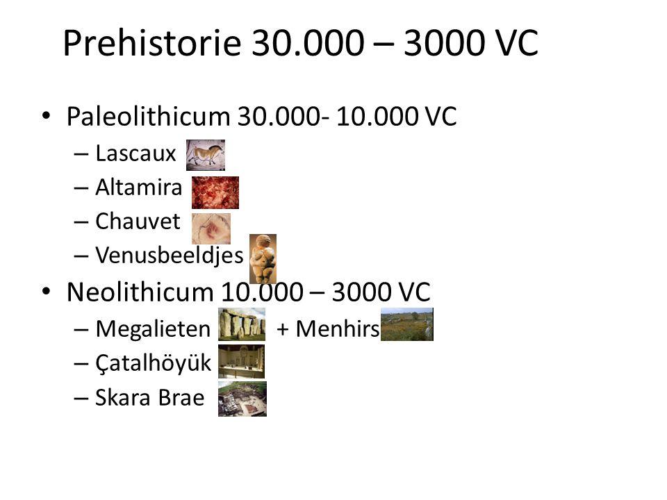 Prehistorie 30.000 – 3000 VC Paleolithicum 30.000- 10.000 VC