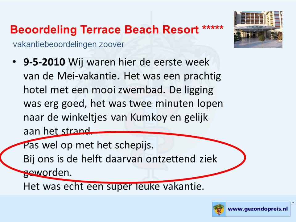 Beoordeling Terrace Beach Resort *****