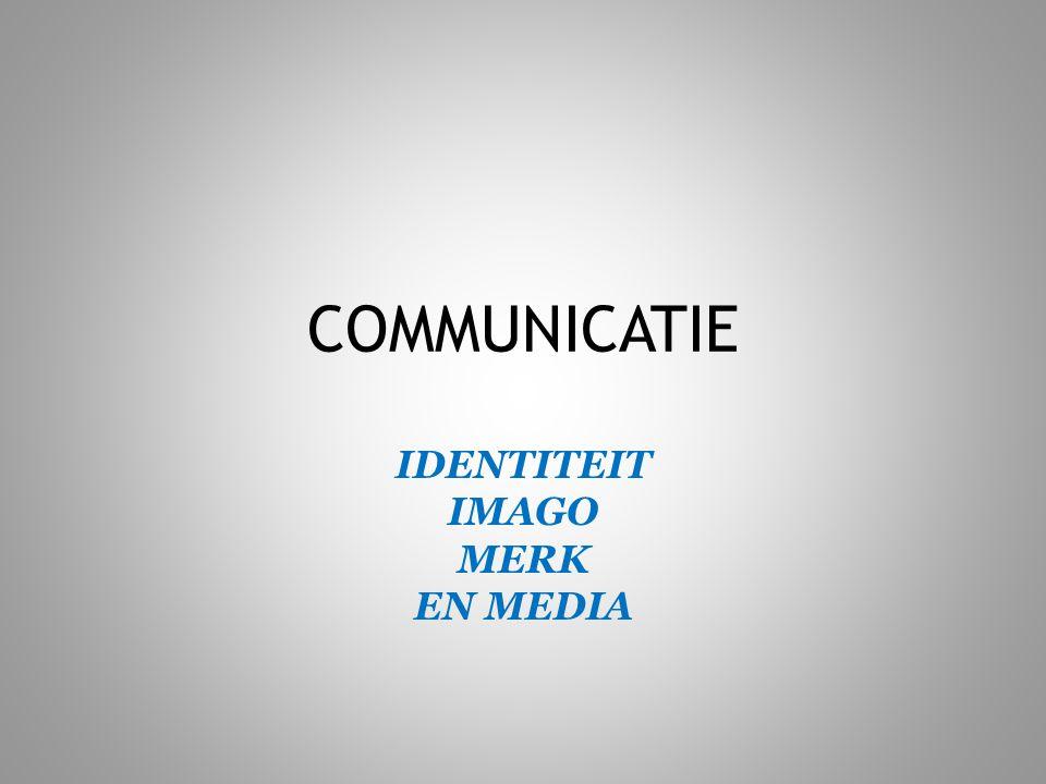 IDENTITEIT IMAGO MERK EN MEDIA