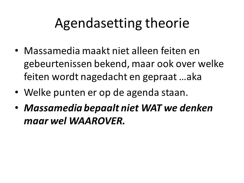 Agendasetting theorie