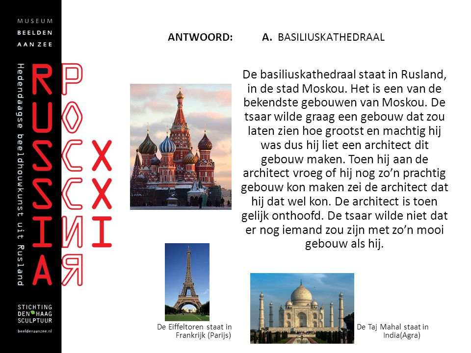 Antwoord: A. Basiliuskathedraal