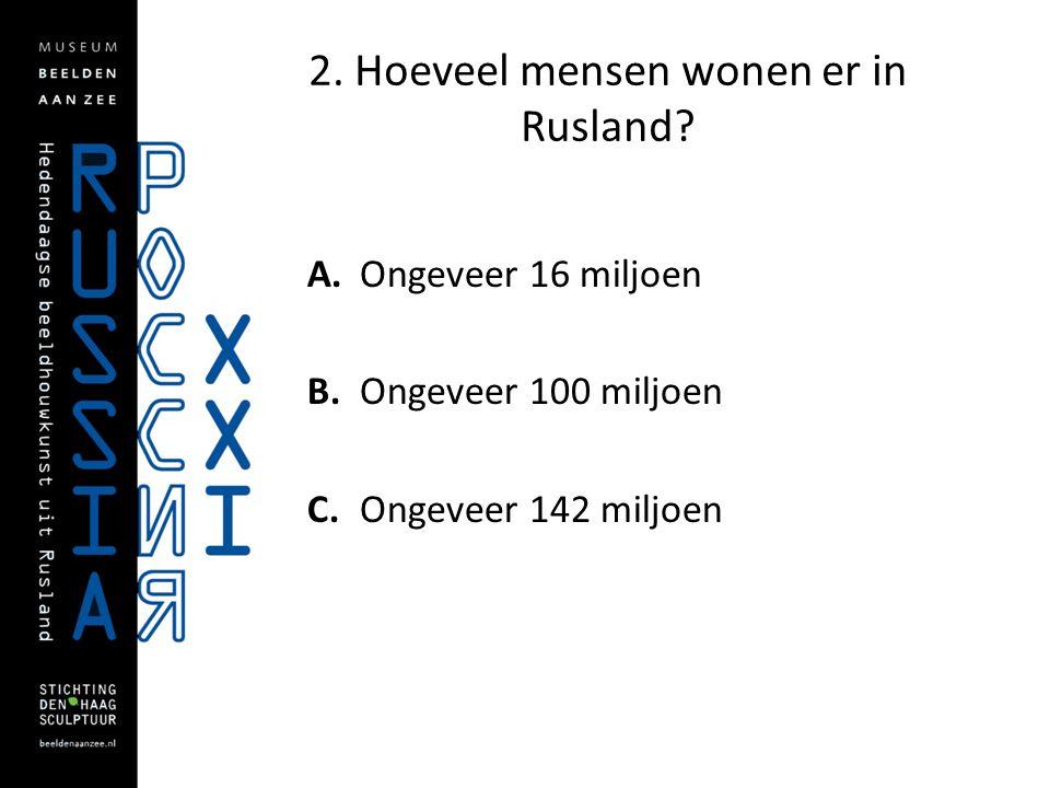 2. Hoeveel mensen wonen er in Rusland