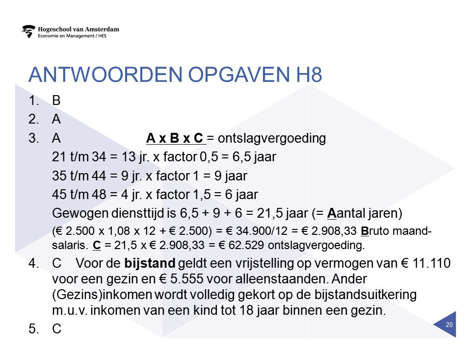 antwoorden opgaven H8 B A A A x B x C = ontslagvergoeding