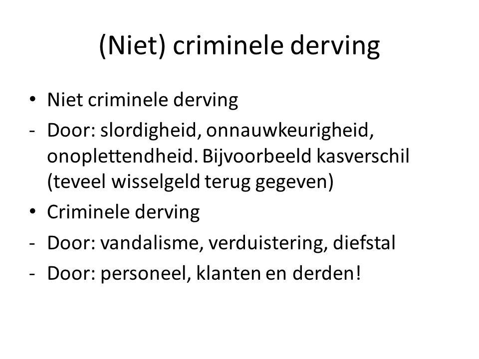 (Niet) criminele derving