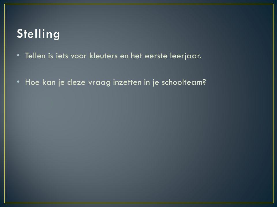 Stelling Tellen is iets voor kleuters en het eerste leerjaar.