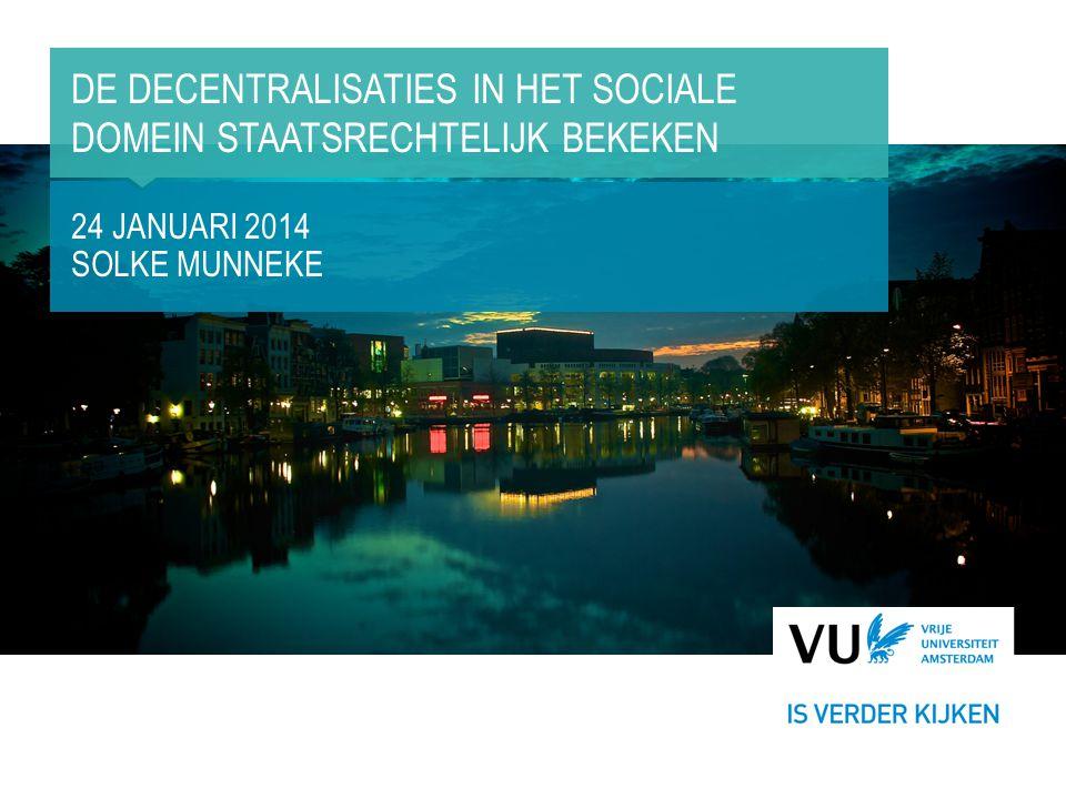 De decentralisaties in het sociale domein staatsrechtelijk bekeken