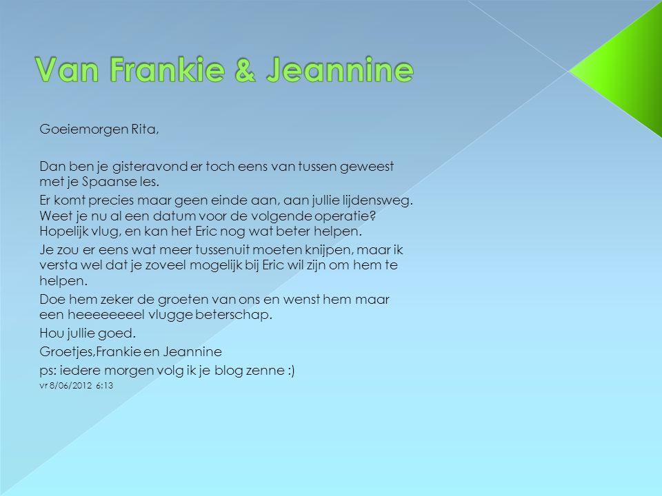 Van Frankie & Jeannine Goeiemorgen Rita,