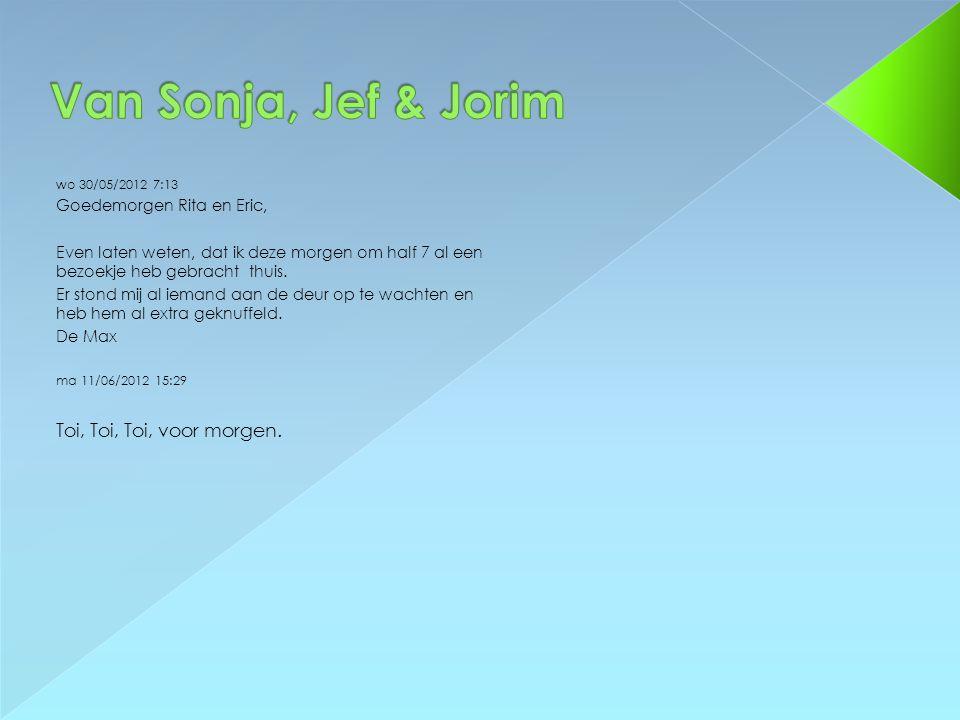 Van Sonja, Jef & Jorim Toi, Toi, Toi, voor morgen.
