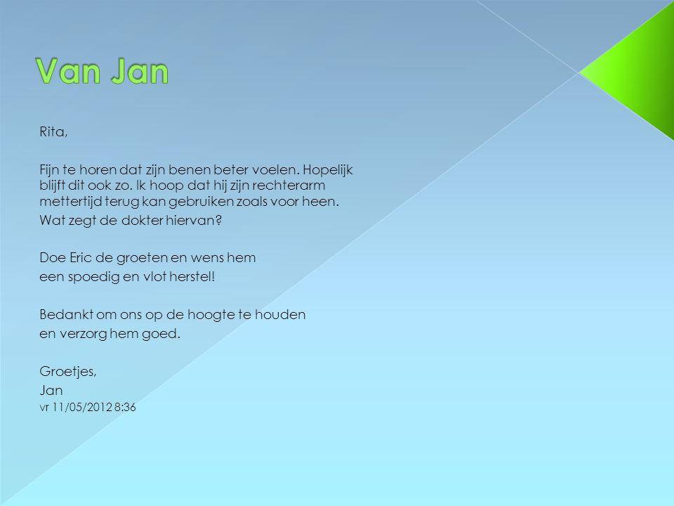 Van Jan Rita,