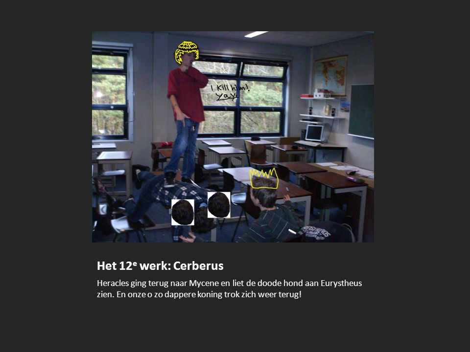 Het 12e werk: Cerberus Heracles ging terug naar Mycene en liet de doode hond aan Eurystheus zien.