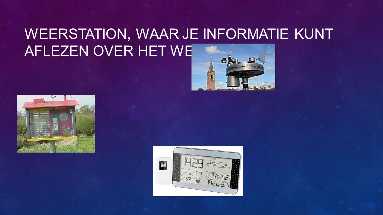 Weerstation, waar je informatie kunt aflezen over het weer