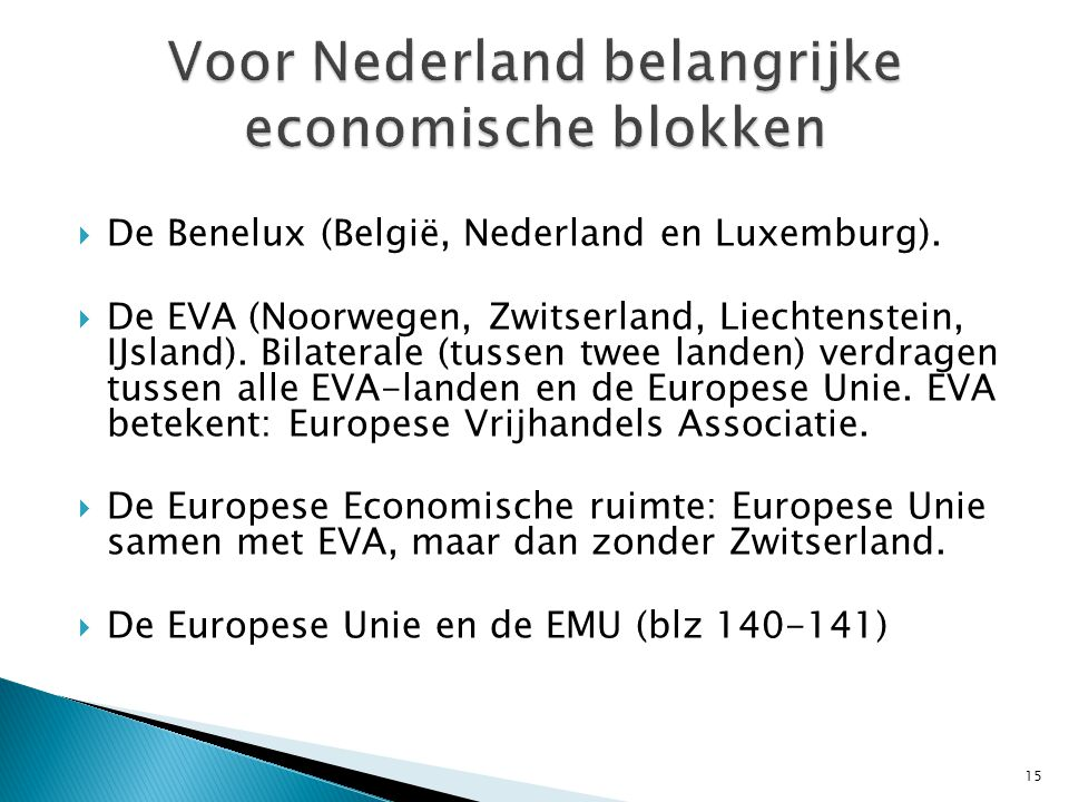 Voor Nederland belangrijke economische blokken
