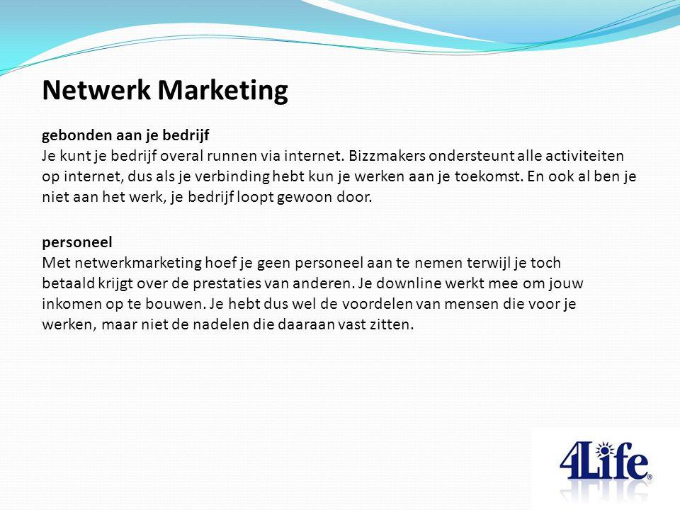 Netwerk Marketing gebonden aan je bedrijf