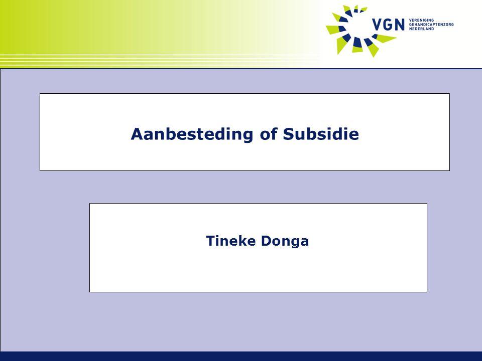 Aanbesteding of Subsidie