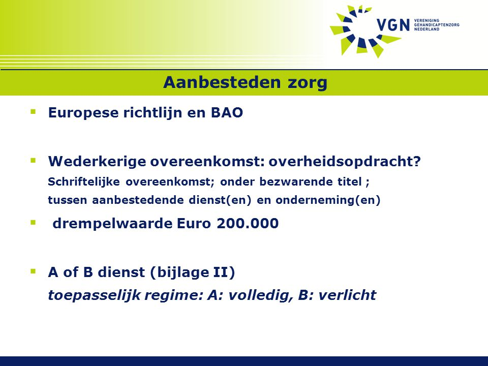 Aanbesteden zorg Europese richtlijn en BAO