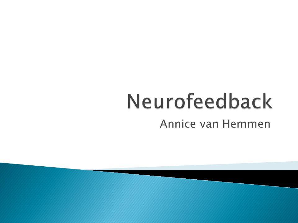Neurofeedback Annice van Hemmen